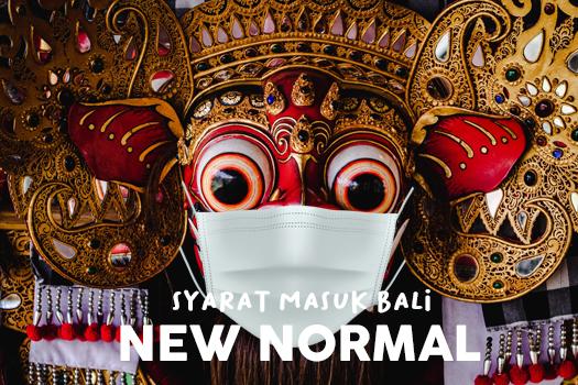 Syarat Masuk Bali Disaat New Normal